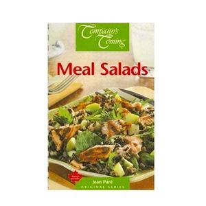 Company's Coming Meal Salads Cookbook New